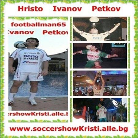 Soccer - Show - Kristi - Hristo   Petkov